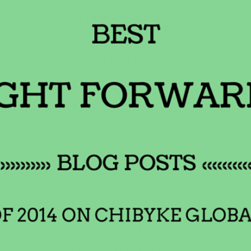 Best Freight Forwarding Blog Posts of 2014 on Chibyke Global