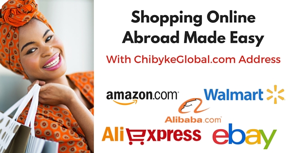 Use Chibyke Global's Shipping Address To Shop On Amazon, Alibaba