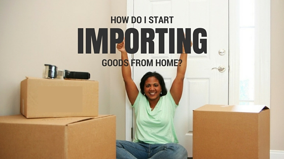How Do I Import Goods From Home In Nigeria? Ultimate Checklist