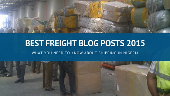 Best Freight Forwarding Blog Posts of 2015 on Chibyke Global